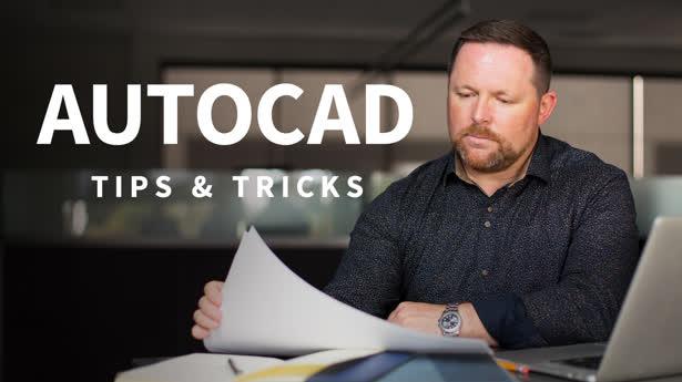 AutoCAD: Tips & Tricks